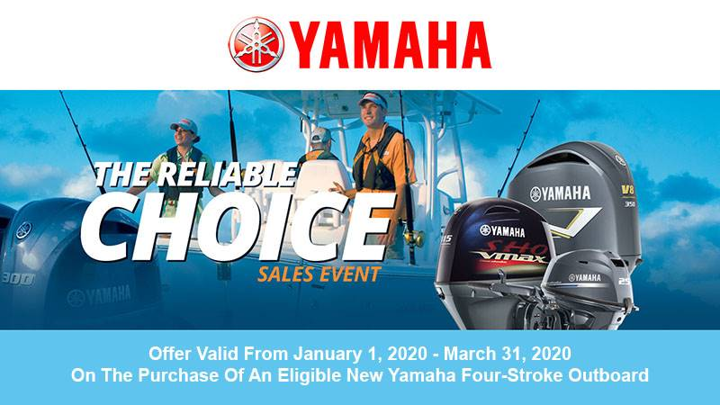 Yamaha Marine Yamaha Outboards - The Reliable Choice Sales Event