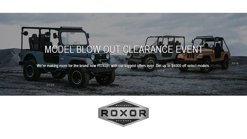 Mahindra Roxor - Mega Model Blow Out Clearance Event
