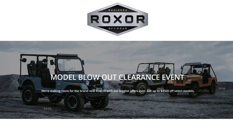 Mahindra Automotive North America - Roxor Mega Model Blow Out Clearance Event