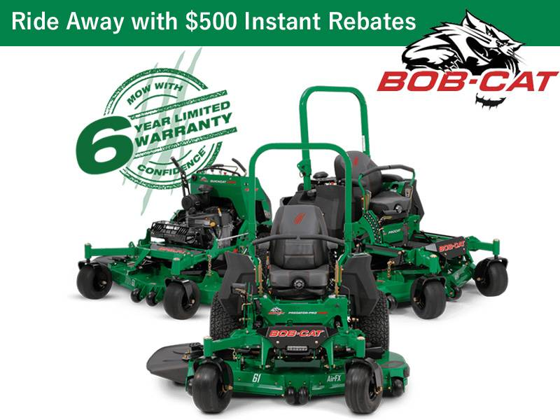 Bob-Cat Mowers - Ride Away with $500 Instant Rebates