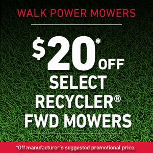 TORO $20 OFF SELECT RECYCLER FWD MOWERS