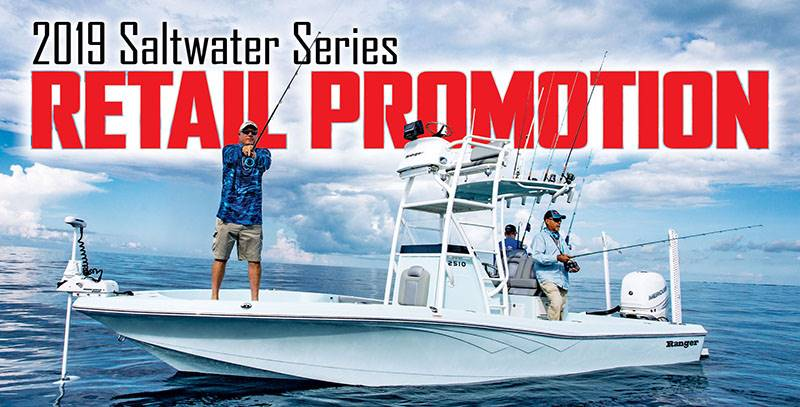 Ranger - 2019 Saltwater Series Retail Promotion
