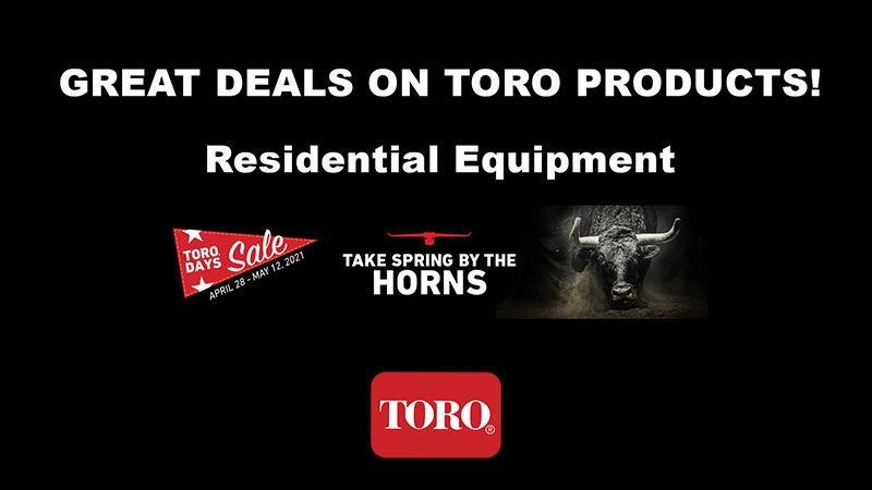 Toro - Toro Days Sale - Residential