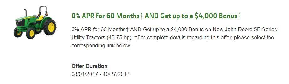 John Deere 0% APR for 60 Months¹ AND Get up to a $4,000 Bonus4