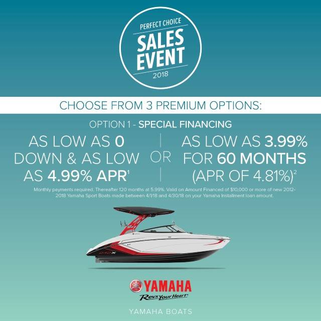 Yamaha Motor Corp., USA Yamaha Boats - Perfect Choice Sales Event - Special Financing