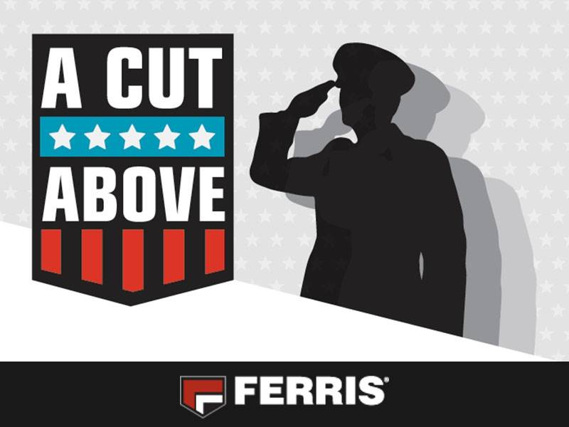 Ferris Industries - A Cut Above: Military & First Responder Discount Program