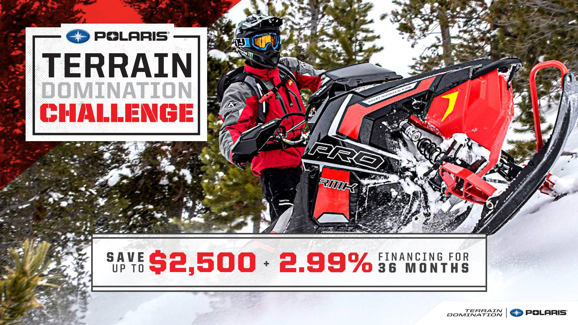 Polaris Snow Terrain Domination Sales Event MY2015-2017