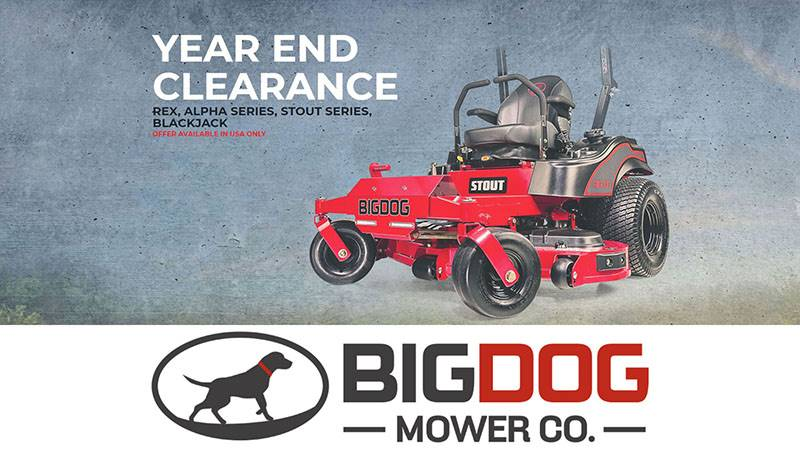 Big Dog Mower Co. - Year End Clearance
