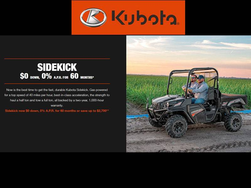 Kubota - Sidekick $0 Down, 0% A.P.R. for 60 months