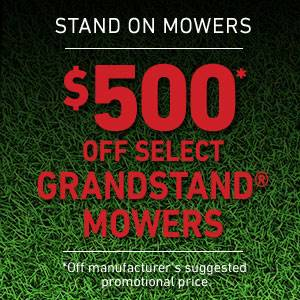 Toro - $500* OFF SELECT GRANDSTAND MOWERS