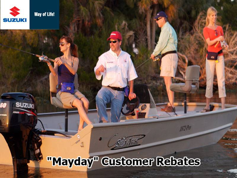 "Suzuki Marine - ""Mayday"" Customer Rebates"
