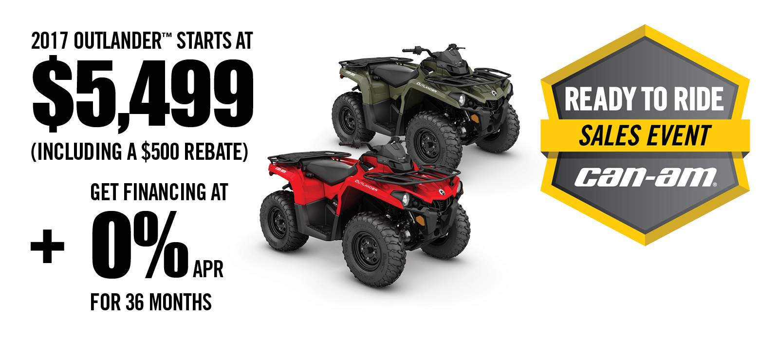 Can-Am Ready to Ride Sales Event Outlander