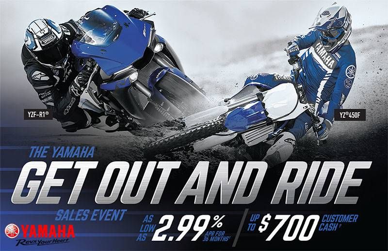 Yamaha Motor Corp., USA Yamaha - Get Out Ride and Ride Sales Event