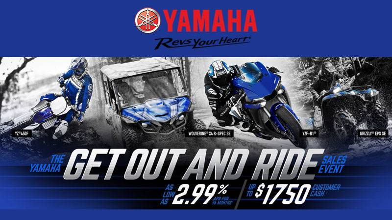 Yamaha Motor Corp., USA Yamaha - Get Out Ride and Ride Sales Event - AS LOW AS 2.99% APR FOR 36 MONTHS