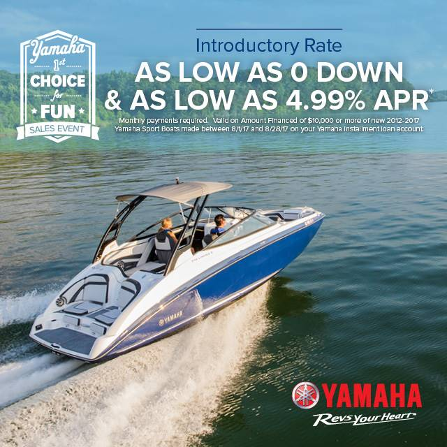 Yamaha Boats - 1st Choice for Fun Sales Event - 0 Down & 4.99% APR