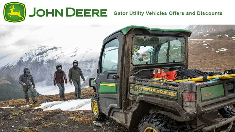 John Deere - Gator Utility Vehicles Offers and Discounts