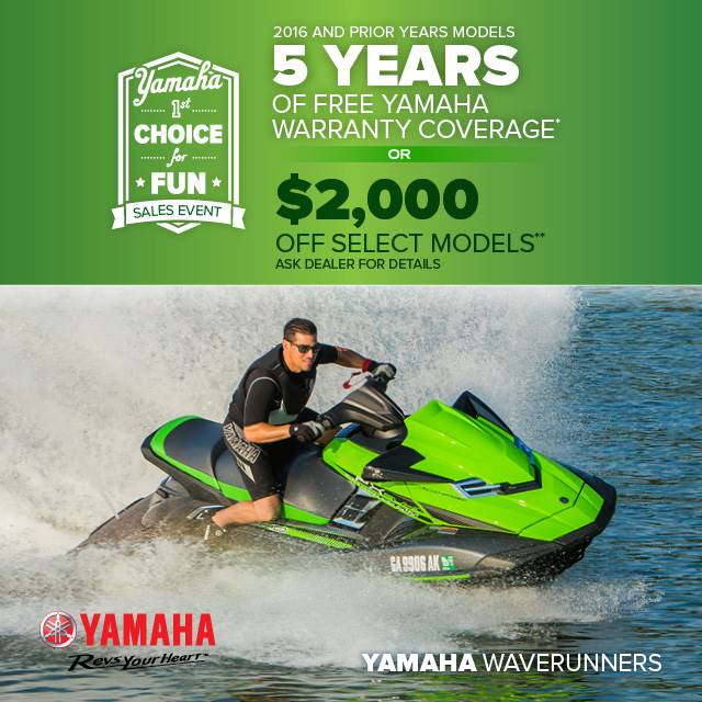Yamaha Motor Corp., USA Yamaha Waverunners - 1st Choice for Fun Sales Event - Free Warranty Coverage OR $2,000 Off