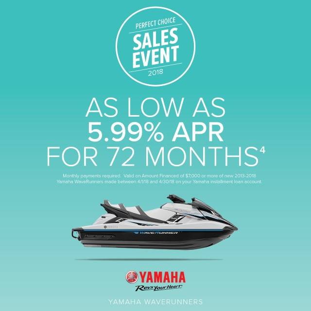 Yamaha Motor Corp., USA Yamaha Waverunners - Perfect Choice Sales Event - 5.99% APR