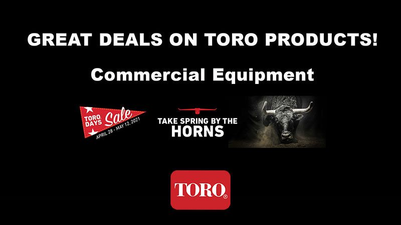 Toro - Toro Days Sale - Commercial