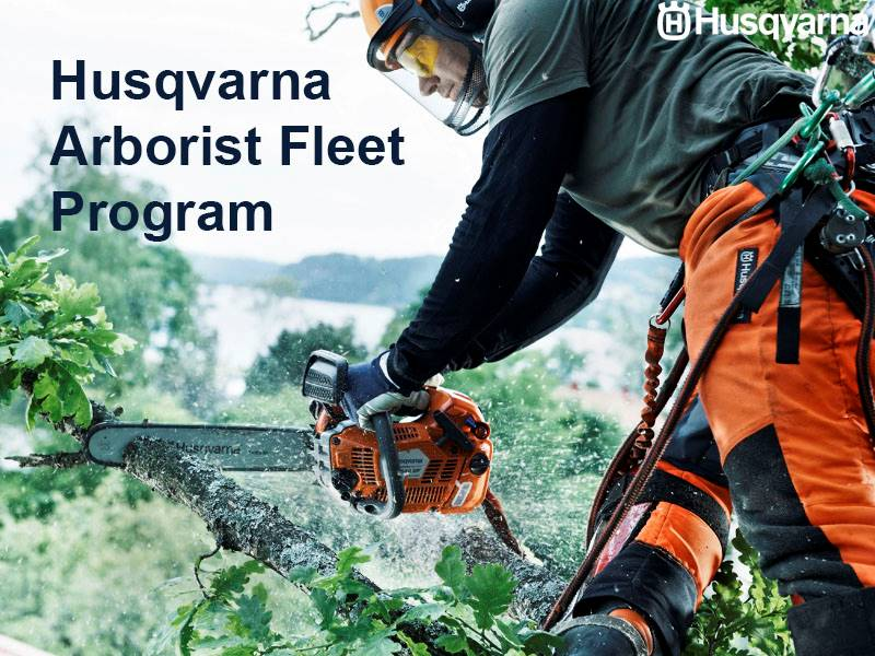Husqvarna Power Equipment - Arborist Fleet Program