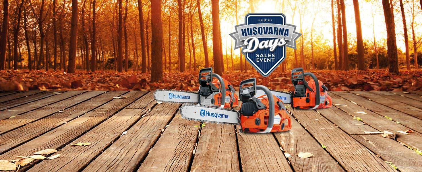 Husqvarna Power Equipment - Fall Husqvarna Days - Saw Specials