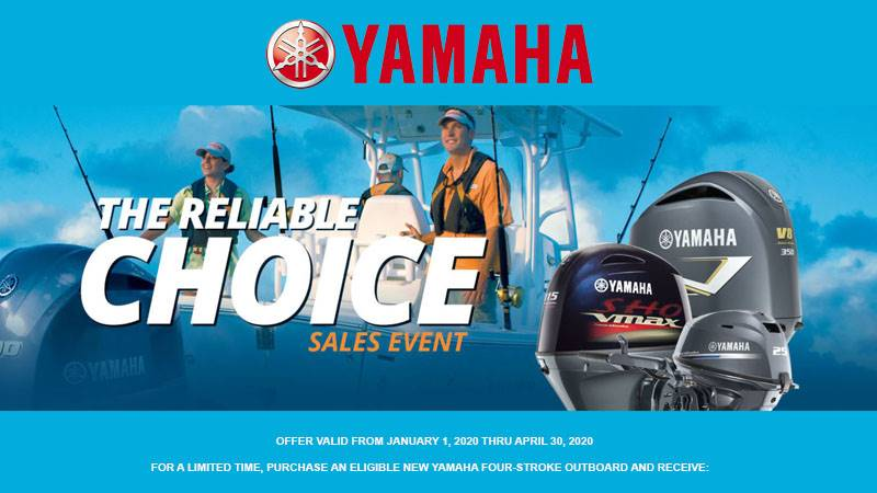 Yamaha Outboards - The Reliable Choice Sales Event