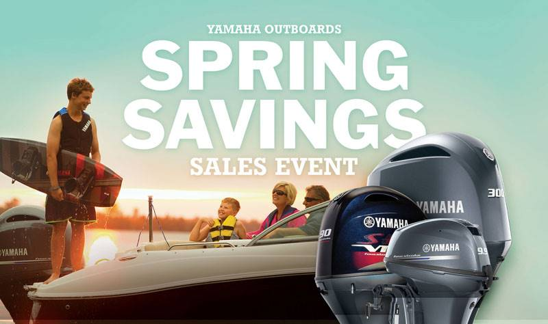 Yamaha Outboards - Spring Savings Sales Event