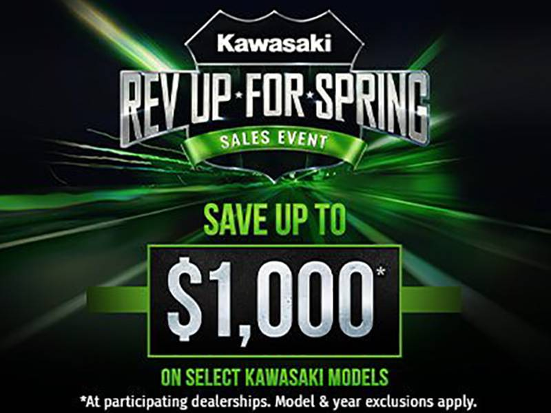 Kawasaki - Rev Up For Spring Sales Event