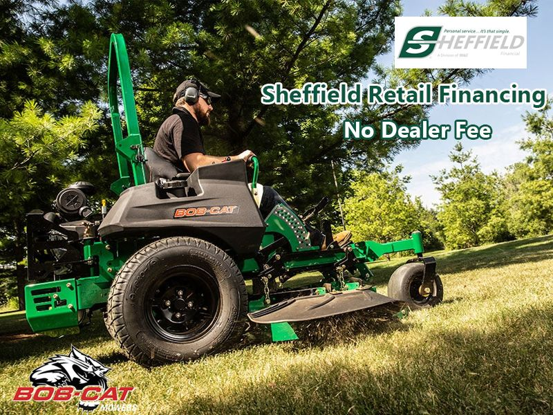 Bob-Cat Mowers - Sheffield Retail Financing Programs No Dealer Fee