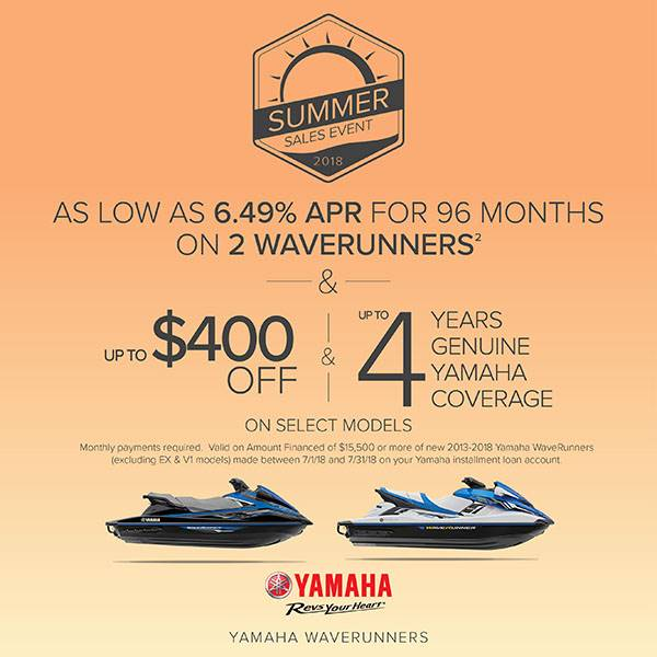 Yamaha Motor Corp., USA Yamaha Waverunners - Summer Sales Event 2018 - 2.99% APR