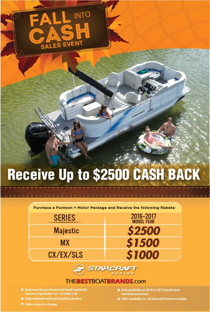 Starcraft Fall Into Cash Sales Event Pontoon Boats