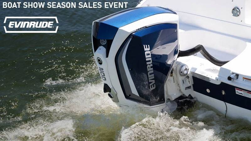 Evinrude - Boat Show Season Sales Event