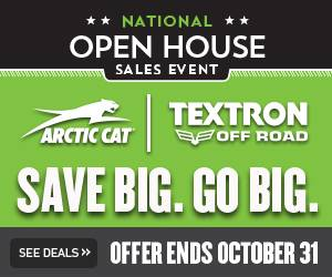 Arctic Cat - National Open House Sales Event - Off Road Vehicles