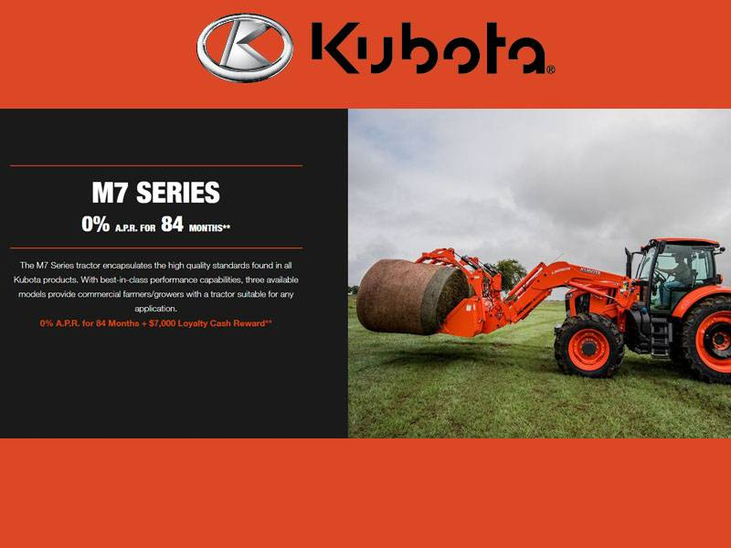 Kubota - M7 Series 0% A.P.R. for 84 Months