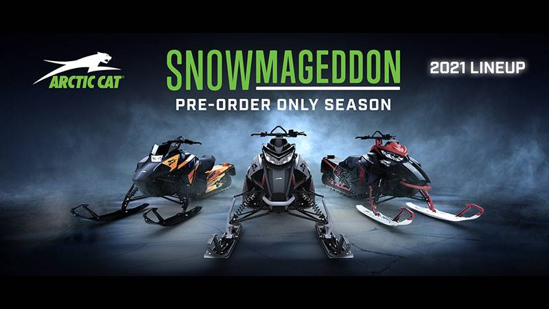 Arctic Cat - Snowmageddon Pre-Order Only Season 2021