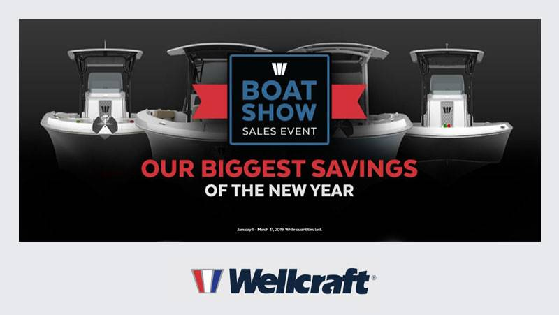 Wellcraft - Boat Show Sales Event