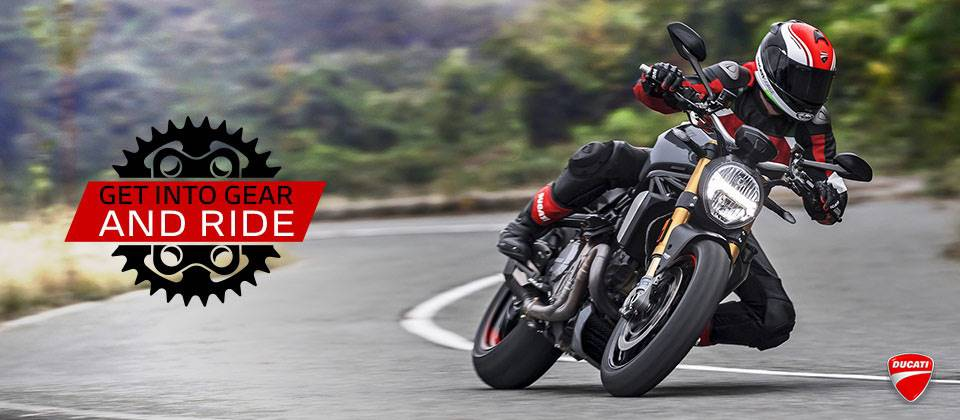 Ducati - GET INTO GEAR AND RIDE - 2017 Offers