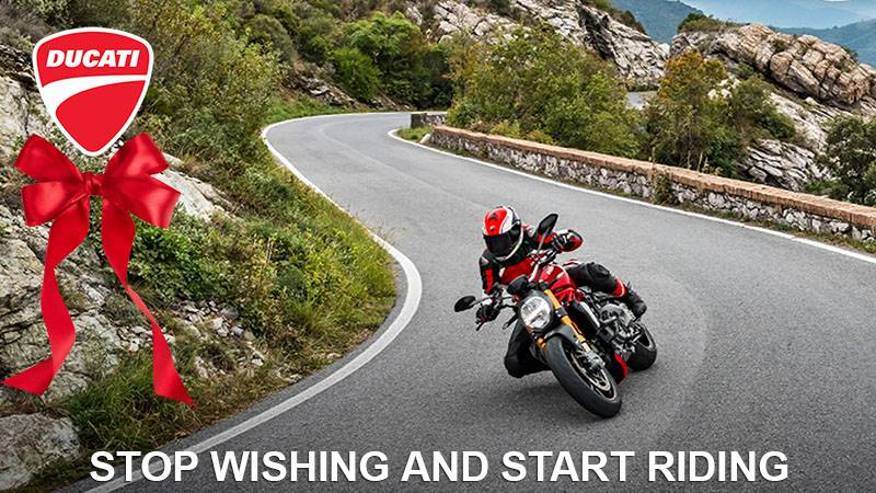 Ducati - Stop Wishing and Start Riding