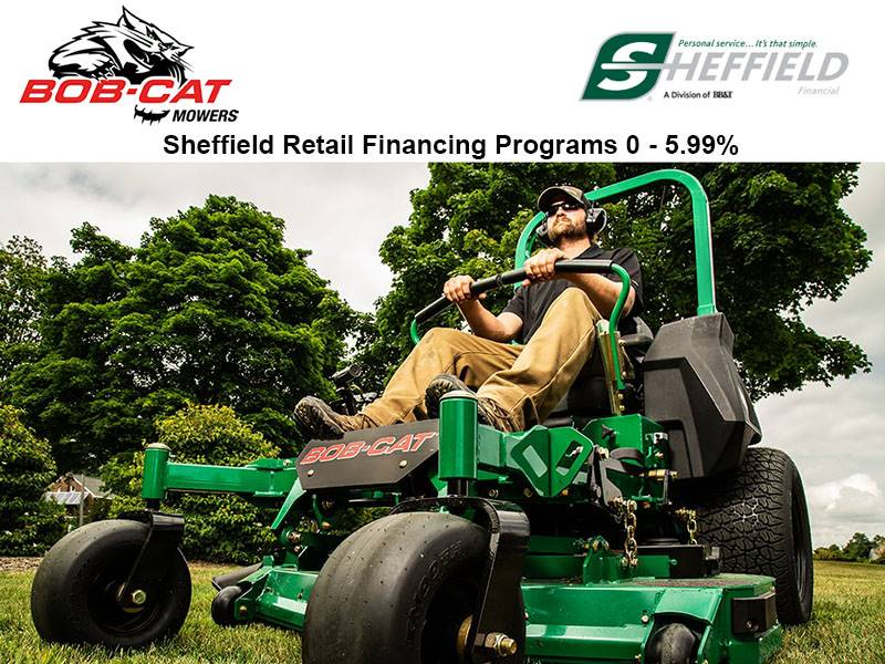 Bob-Cat Mowers - Sheffield Retail Financing Programs 0 - 5.99%