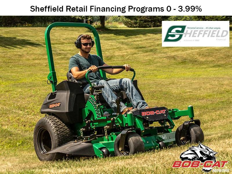 Bob-Cat Mowers - Sheffield Retail Financing Programs 0 - 3.99%