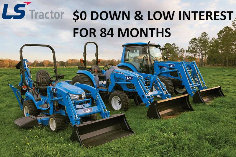LS Tractor - $0 Down & Low Interest for 84 Months