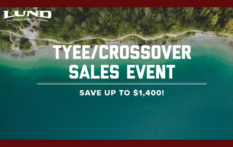 Lund - Tyee / Crossover Sales Event