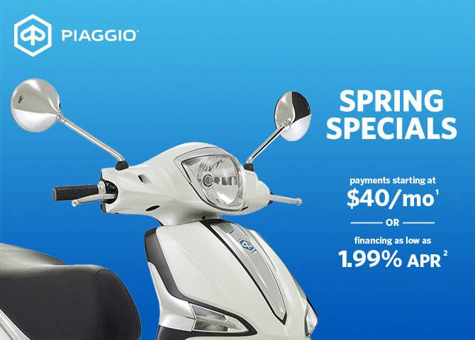 Piaggio - Spring Specials - Payments Starting at $44 / mo. or Financing as Low as 1.99% or Customer Cash Up to $400