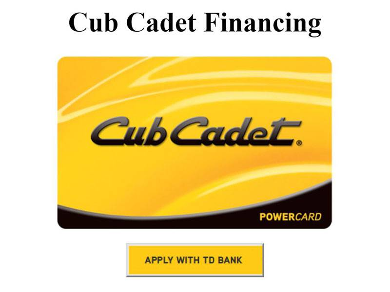 Cub Cadet - PowerCard Financing through TD Bank