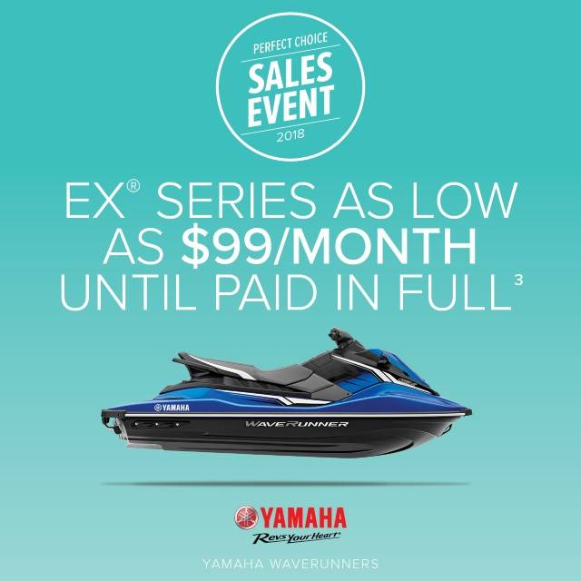 Yamaha Motor Corp., USA Yamaha Waverunners - Perfect Choice Sales Event - EX Series
