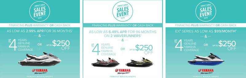 Yamaha Motor Corp., USA Yamaha Waverunners - Perfect Choice Sales Event 2019
