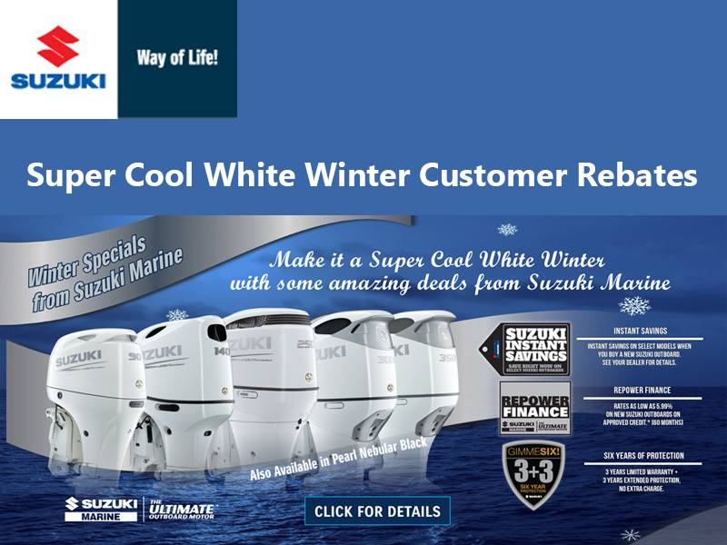 Suzuki Marine - Super Cool White Winter Customer Rebates