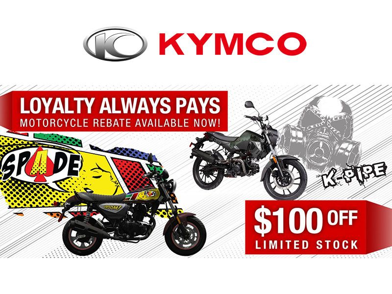 Kymco - Loyalty Always Pays Motorcycle Rebate