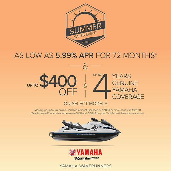 Yamaha Motor Corp., USA Yamaha Waverunners - Summer Sales Event 2018 - 5.99% APR