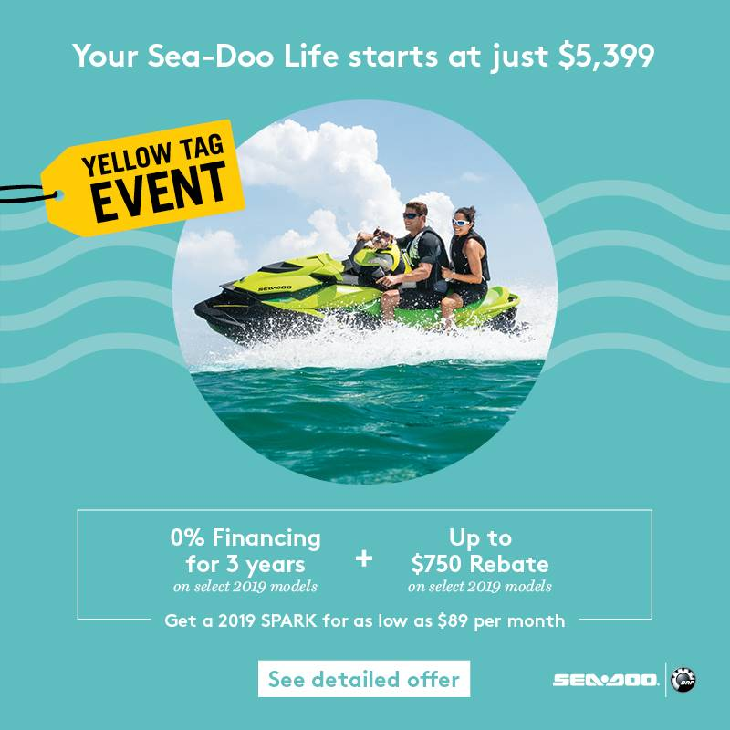 Sea-Doo - Yellow Tag Event Promotion - Sea-Doo | Available